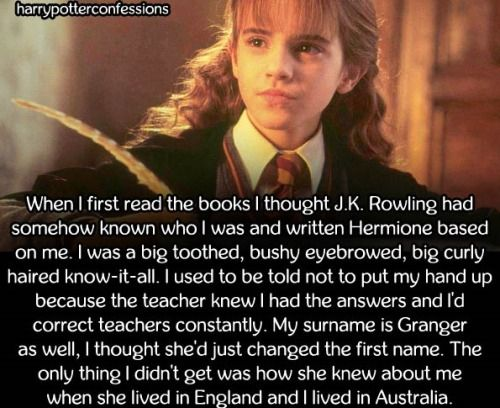 When I first read the books I thought J.K. Rowling had somehow...