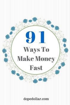 Do you need money now? This is a BIG list of 91 easy ways to make money fast. These quick cash ideas will get you money as soon as today. Check it out.