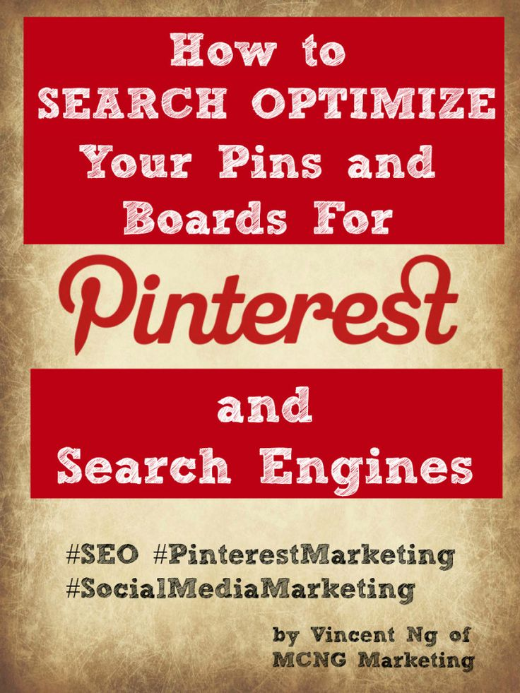 Find out how you can search optimize your pins and boards on Pinterest