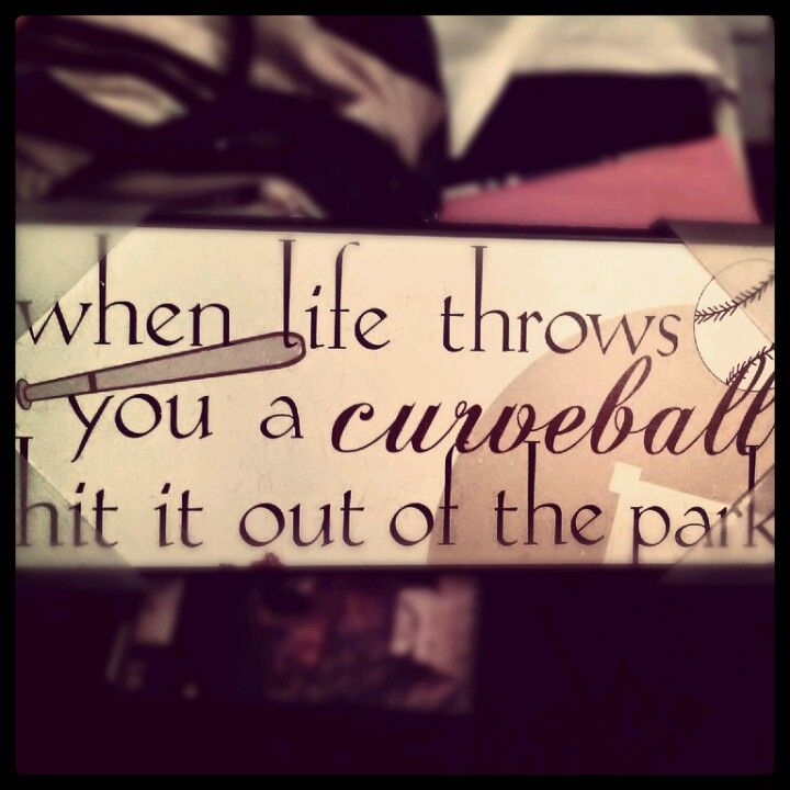 Happy I got this for my room :) baseball quotes