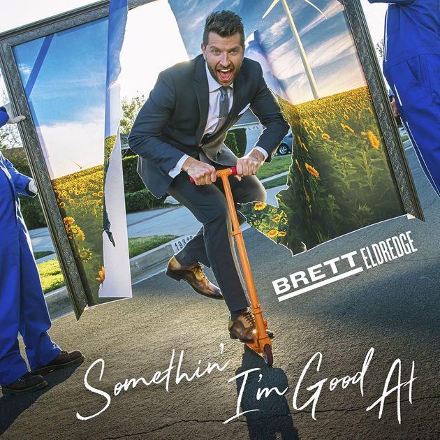 Somethin' I'm Good At - Single by Brett Eldredge on Apple Music