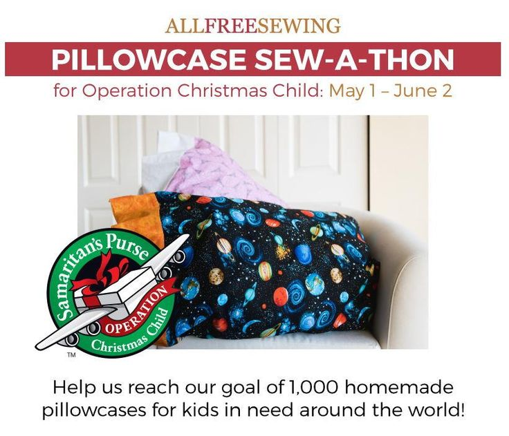 Pillowcase Sew-a-Thon for Operation Christmas Child   Learn how you can help children in need by checking out our May Sew-a-Thon!