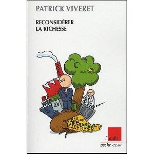 Reconsidérer la richesse: Amazon.fr: Patrick Viveret: Livres