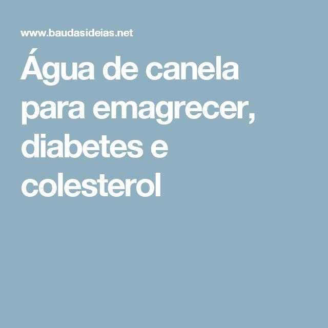 Água de canela para emagrecer, diabetes e colesterol