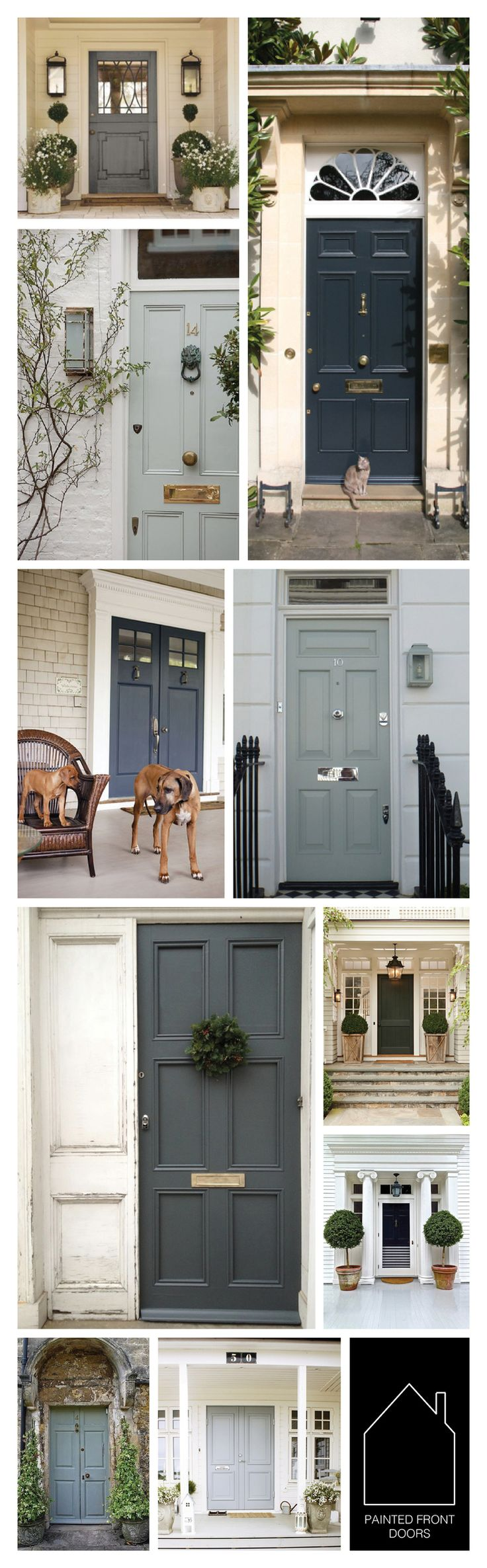 from top left - via Leah Richardson - via Farrow & Ball - via London Front Door - via Houzz - via London Front Door - via The Creative Exchange - design by Leanne Thornton - home of Aerin Lauder via Quintessence -  source unknown - via Faith Hope Love
