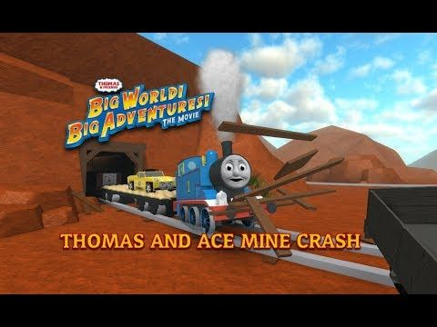 Thomas And Ace Runaway Crash Big World Big Adventures Roblox Remake Youtube In 2020 Big Adventure Thomas Big Hero