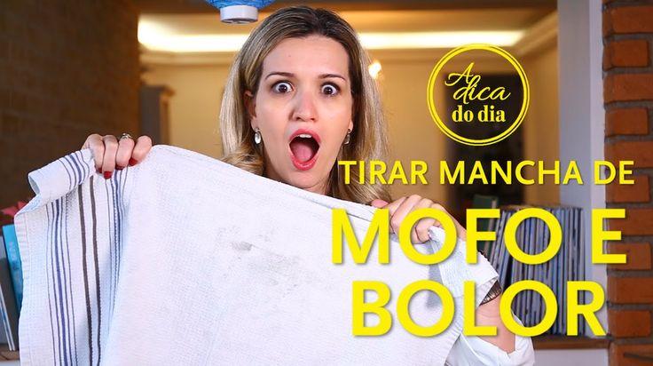 COMO TIRAR MANCHA DE MOFO E BOLOR - A Dica do Dia