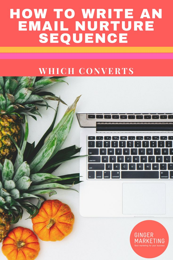 How To Write An Email Nurture Sequence Which Converts - Guest Posting Service - Content Marketing - Ginger Marketing