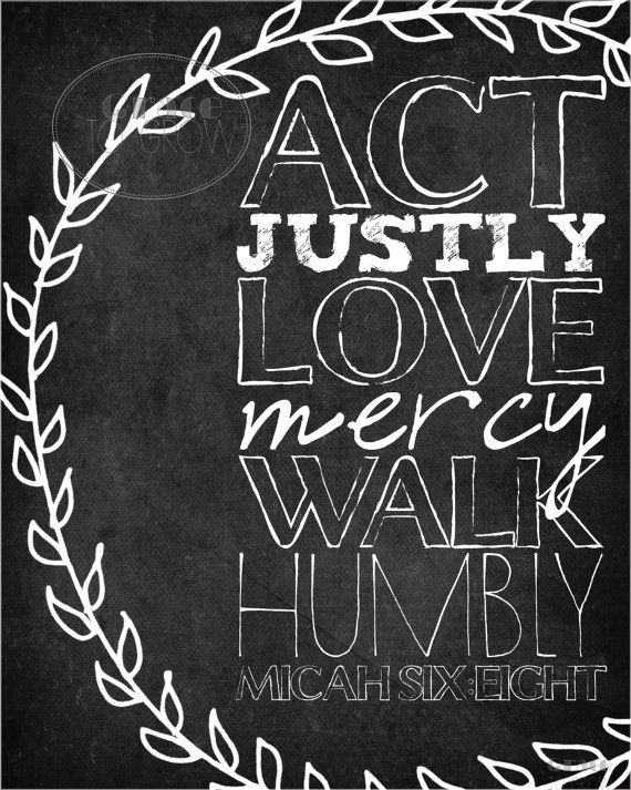 Micah 6:8- Act Justly Love Mercy Walk Humbly by GraceToGrow on Etsy