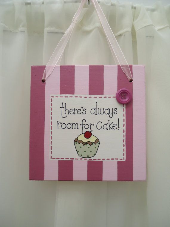 Handmade 'Theres always room for cake' wooden plaque on Etsy, £11.00