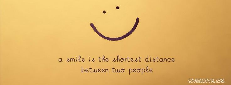 Smile Is The Shortest Distance Quotes Cool Facebook