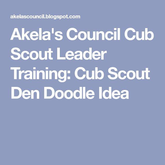Akela's Council Cub Scout Leader Training: Cub Scout Den Doodle Idea