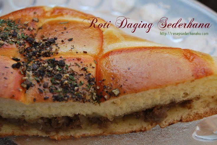 Resep roti sederhana ini dengan isi daging ini cocok sebagai teman minum teh di sore hari dengan keluarga, Mudah loh bunda!