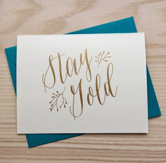 Stay Gold Screen Printed Greeting Card / by pumpkinandhoneybunny
