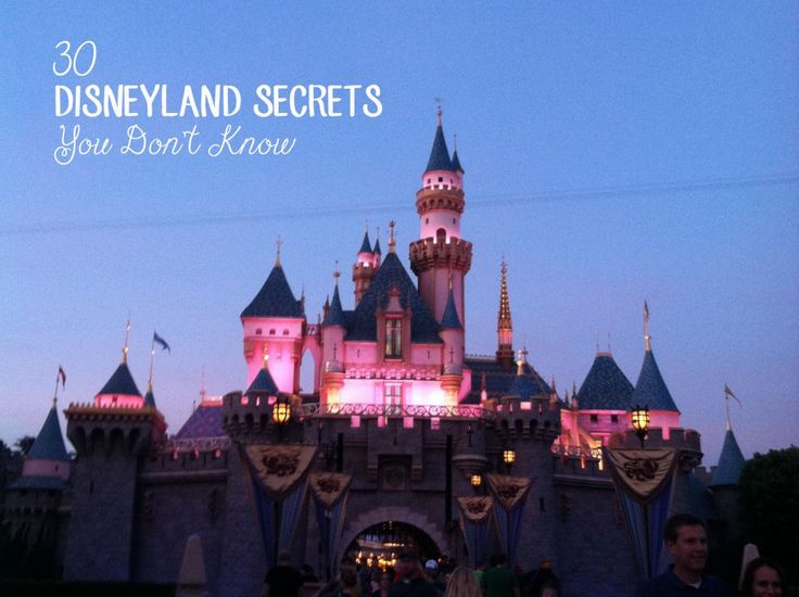 30 secrets you didn't know about Disneyland!