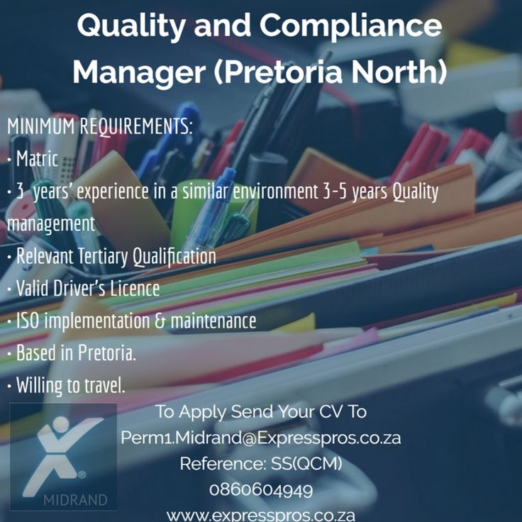 Quality & Compliance Manager Wanted in Pretoria North  With over 4000 dedicated employees worldwide, this global group with medical products sold in over 100 countries has an opportunity In PRETORIA NORTH for a Quality & Compliance Manager. call 0860604949