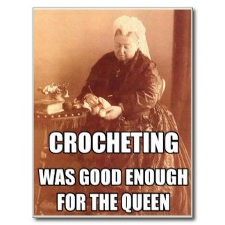 Crocheting: Good Enough for the Queen: