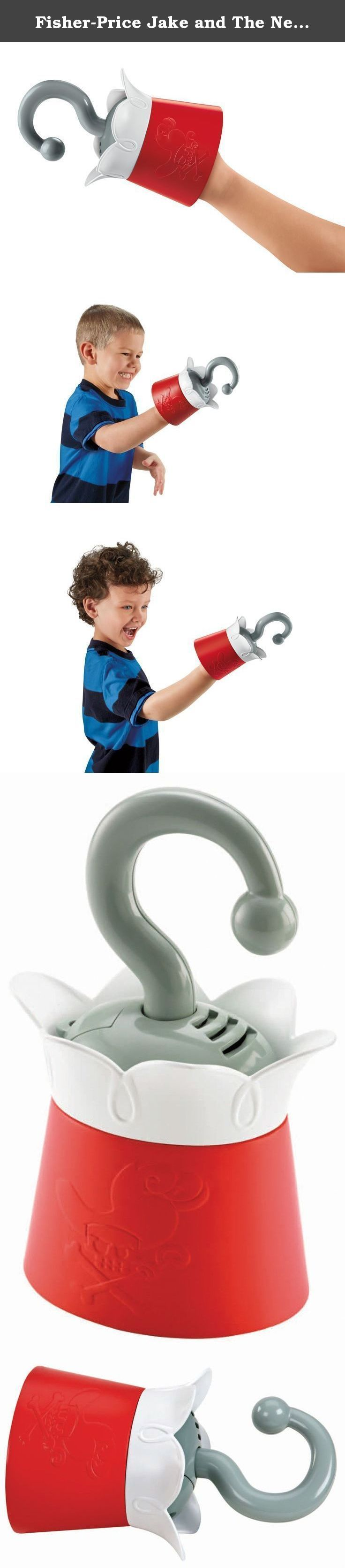Fisher-Price Jake and The Never Land Pirates - Talking Hook. Now you can pretend to play the part of Captain Hook with Hook's Talking Hook! Slide the plastic hook onto your hand and hold onto the built in handle inside the cuff. Push down on the hook to activate silly Hook phrases. As you hook something and the hook gets pulled outward from the base, this also activates the Hook phrases.