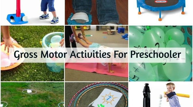 Gross Motor Activities For Preschoolers