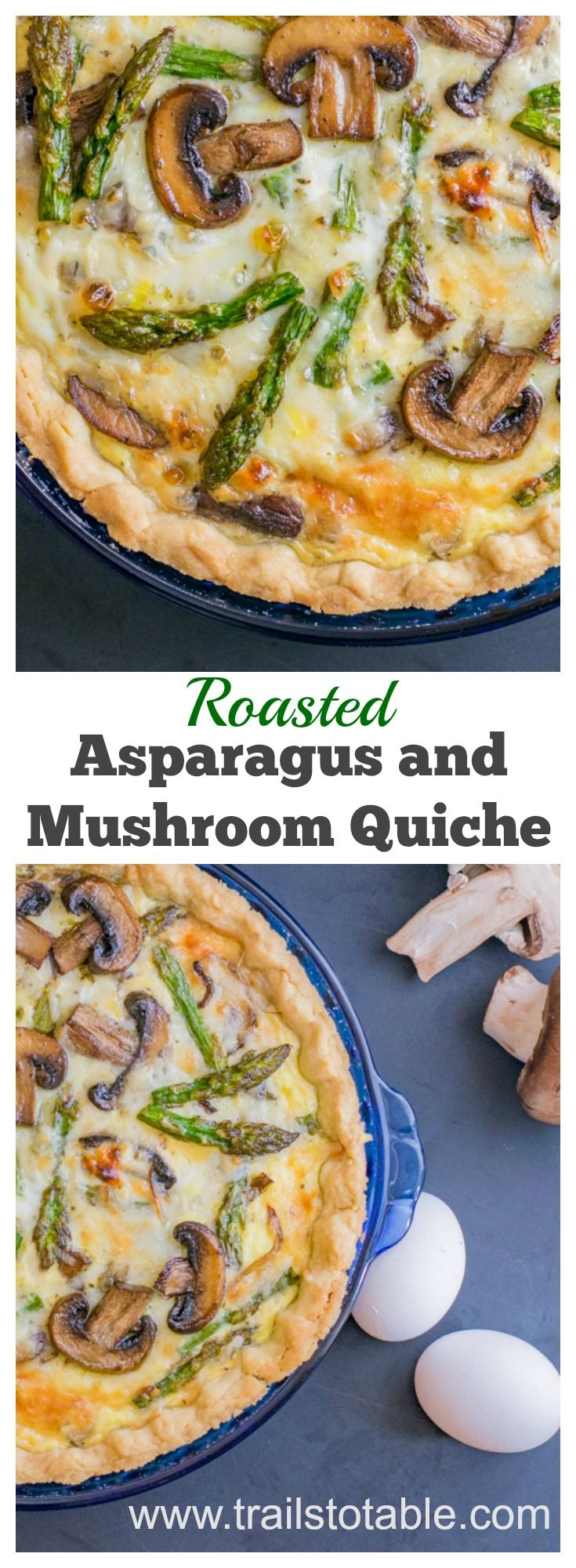 Roasted Asparagus and Mushroom Quiche. Roasted spring vegetables in an egg Gruyere cheese quiche with a delightfully flaky crust.