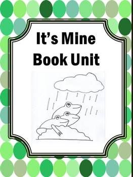 Summer School Activities: It's Mine by Leo Lionni - This no prep worksheet packet has over 10 easy-to-use frog activities along with over 20 hand-drawn pictures from the book.This book unit features a multi-disciplinary approach with a lot more than just guided reading comprehension questions.