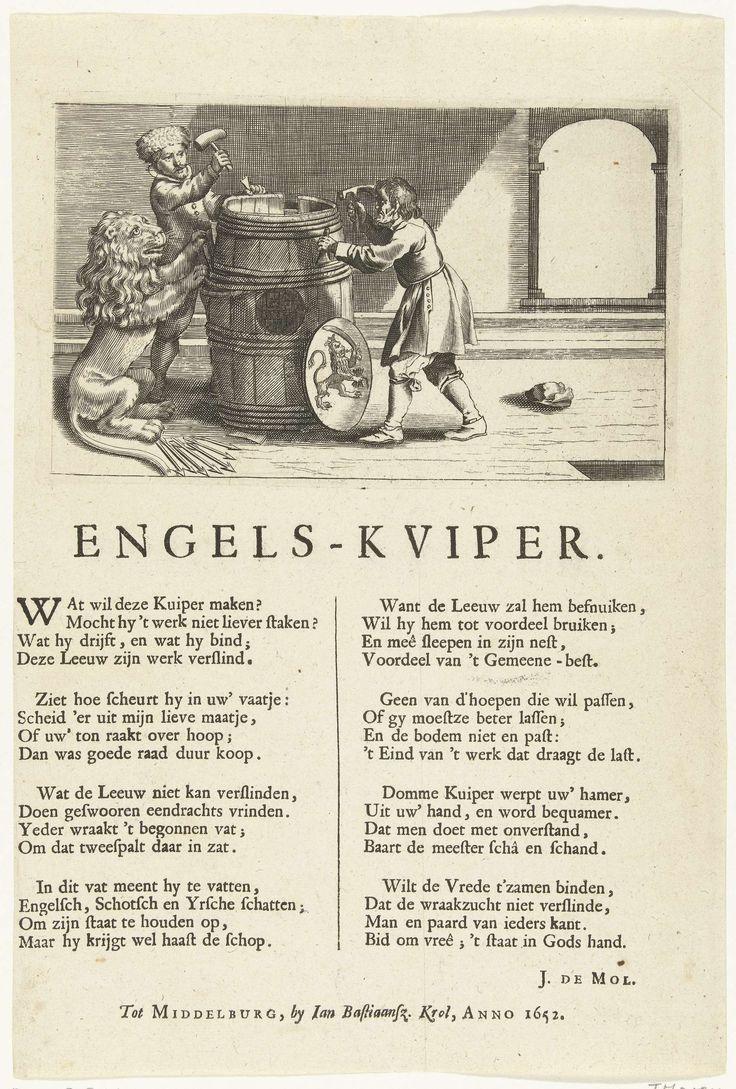 Anonymous | Spotprent op de Hollandse kuiperijen tegen de Engelsen, 1652, Anonymous, J. de Mol, Jan Bastiaansz. Krol, 1652 | Spotprent op de kuiperijen van de provincie Holland die pogingen tot verzoening met de Engeslen verijdelden, 1652. Twee kuipers maken een groot vat, de Nederlandse Leeuw krabt de hoepels er weer af. Onder de voorstelling zijn op het blad in 2 kolommen 8 verzen gedrukt.