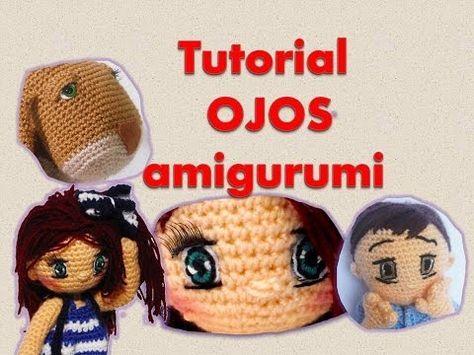 Como bordar ojos y tejer banda para el pelo amigurumi By Petus 7/7 - YouTube