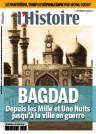 Bagdad : Depuis les Mille et Une Nuits jusqu'à la ville en guerre | L'Histoire