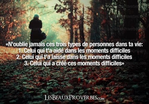 Les Beaux Proverbes – Proverbes, citations et pensées positives » » Ne les oublie jamais