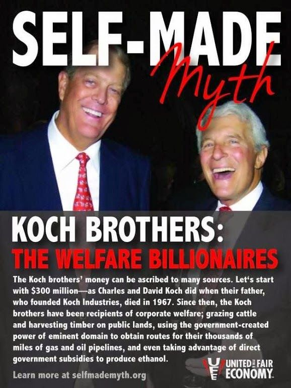 See the truth.Koch Brother, Politics, Brother Strike, Welfare Billionaire, Myths, America Shrugs, Taxpay Money, Corporate Welfare, Welfare Moochers