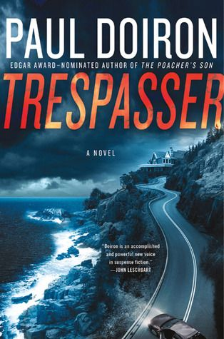 Trespasser by Paul DoironWorth Reading, Lights Beach, Games Warden, Book Worth, Awards Nomination, Beach Reading, Mike Bowditch,  Dust Covers, Paul Doiron