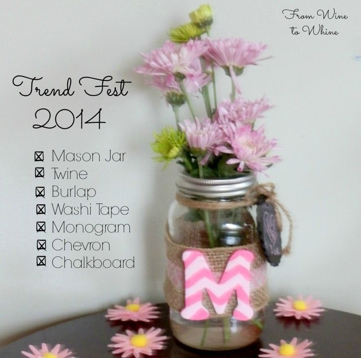 fromwinetowhine.com | Monogrammed Mason Vase - Trend Fest 2014!  Possibly for Administrative Professionals Day