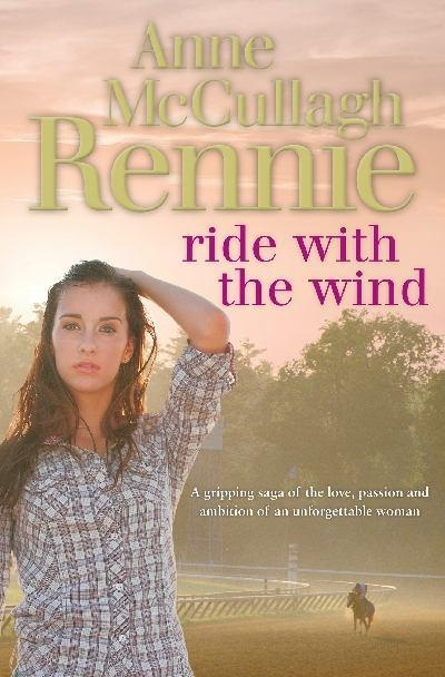 Ride with the wind - Anne McCullagh Rennie