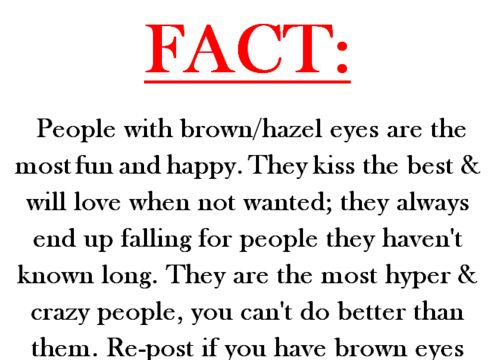 I guess it's a good thing I have brown eyes!