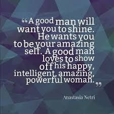 Image result for quotes the right man will move mountains
