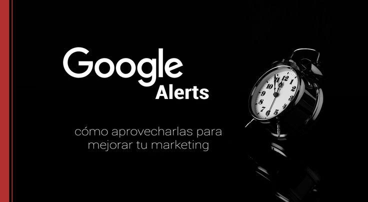 El motor de búsqueda Google ofrece las Alertas de Google o Google Alerts, para estar informados de todo lo que se publica en la red.