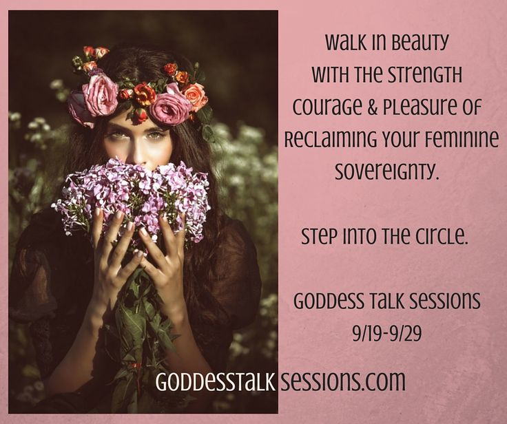 Discover feminine wisdom and powerful practices that illuminate the path to your most sovereign and beautiful life. FREE online event, September 19-September 29th. www.GoddessTalkSessions.com  All sessions are recorded and available through 10/31/16. #GoddessTalkSessions