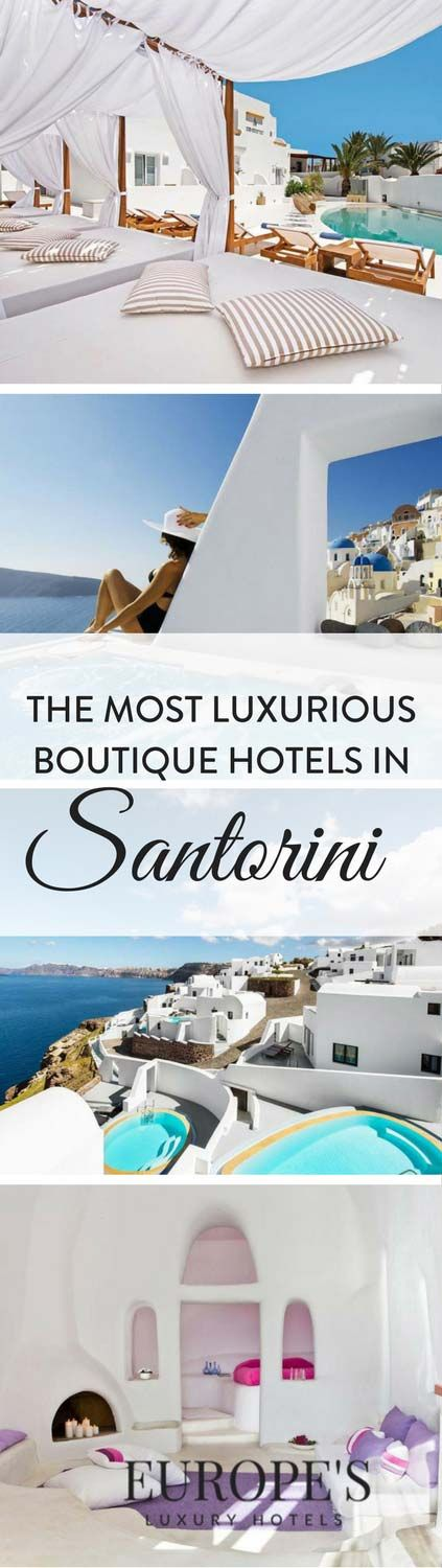 Santorini | Looking for romantic and luxurious hotels in Santorini? Here are a few of our top picks for your Santorini holiday. Finding the perfect hotel in Santorini for you to splurge on is essential for a relaxing holiday. Here are a few of our top favorites.