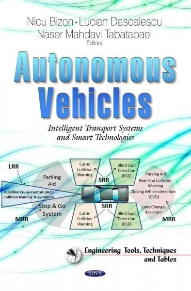 Autonomous Vehicles: Intelligent Transport Systems and Smart Technologies