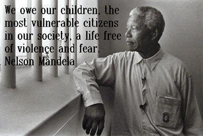~ Nelson Mandela