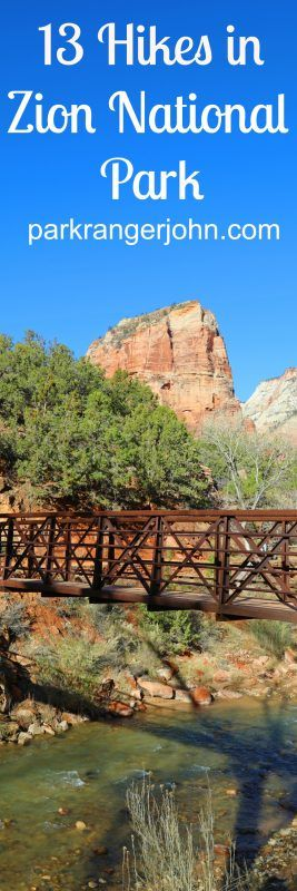 13 Hikes in Zion National Park in Utah including Angels Landing, The Narrows, and Emerald Pools! Both backpacking hikes and day hikes, hikes with kids, Weeping Rock and more via @ParkRangerJohn
