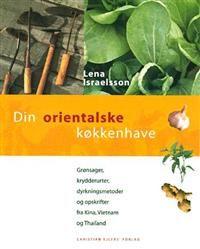 Dansk översättning av Odla orienaliskt från 1998