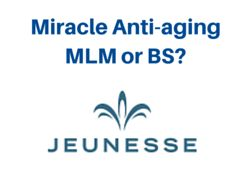 What is the Jeunesse opportunity? Scam or Miracle Skincare MLM opportunity?