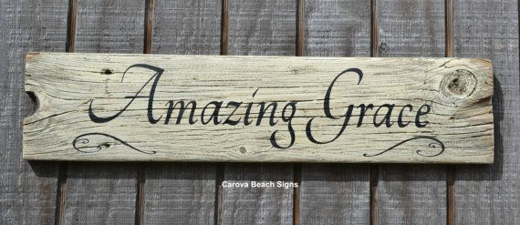 Amazing Grace Wood Sign Rustic Weathered Driftwood Painted