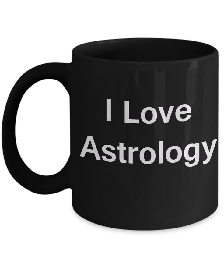 Funny Coffee Mug - I Love Astrology - Valentines Gifts - Porcelain Black Funny Coffee Mug, Best Office Tea Mug & Coffee Cup Gifts 11 OZ