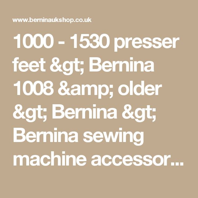 40 40 Presser Feet Bernina 40 Older Bernina Bernina Enchanting Bogod Sewing Machine Parts