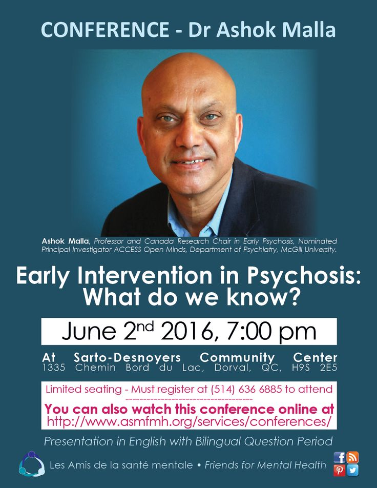 Webinar June 2nd, 2016, 7:00pm: Dr Malla, Early intervention in Psychosis  http://www.asmfmh.org/services/conferences/
