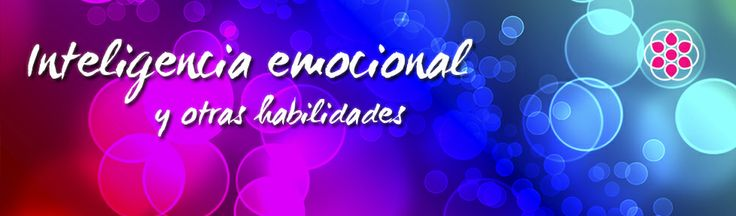 Descripción de un ser completo   Inteligencia emocional y otras habilidades