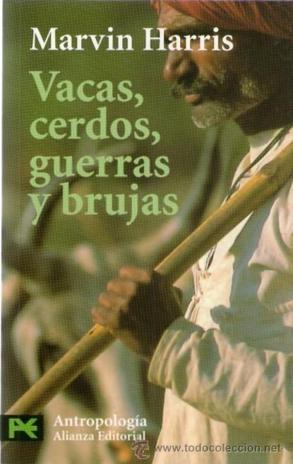 Vacas, cerdos, guerras y brujas, de Marvin Harris; Alianza Editorial.