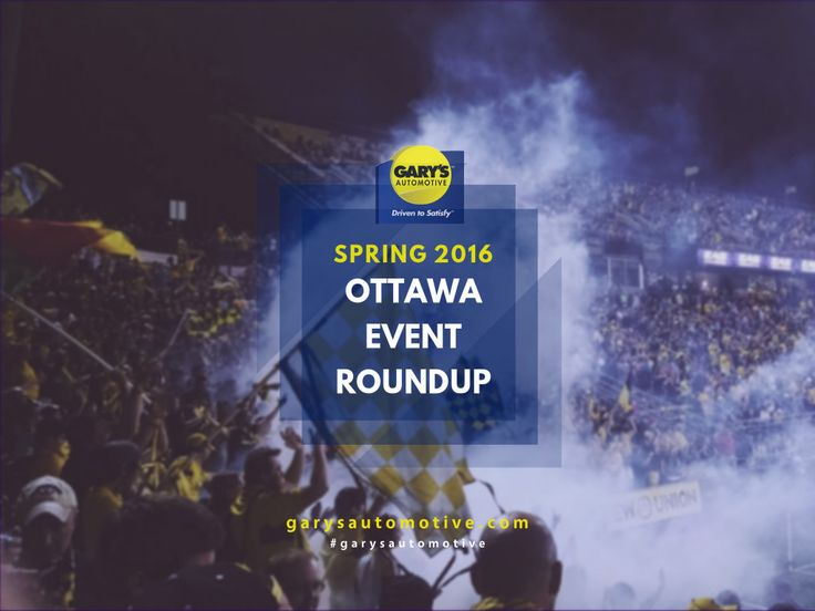 We've rounded up the best Ottawa spring events to look forward to in March, April and May 2016! From poutine to car shows, you're bound to find something to do. #garysautomotive #garysottawa #ottawa #ottawaevents #spring
